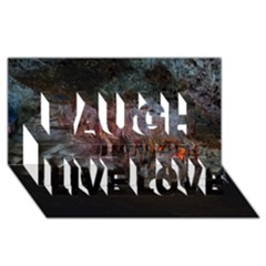 Caves Of Drach Laugh Live Love 3d Greeting Card (8x4)  by trendistuff