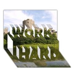 Pembroke Castle Work Hard 3d Greeting Card (7x5)
