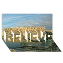 Palace Of Versailles 1 Believe 3d Greeting Card (8x4)  by trendistuff