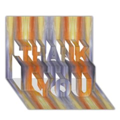 Gray Orange Stripes Painting Thank You 3d Greeting Card (7x5)  by Costasonlineshop