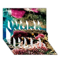 Coral Reefs 1 Work Hard 3d Greeting Card (7x5)  by trendistuff