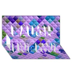 Mosaic & Co 01b Laugh Live Love 3d Greeting Card (8x4)  by MoreColorsinLife
