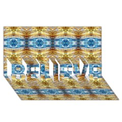 Gold And Blue Elegant Pattern Believe 3d Greeting Card (8x4)  by Costasonlineshop