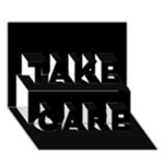 Black Gothic TAKE CARE 3D Greeting Card (7x5)