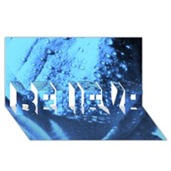 Dsc 014976 Believe 3d Greeting Card (8x4)  by timelessartoncanvas