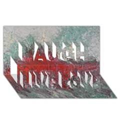 Metallic Abstract 2 Laugh Live Love 3d Greeting Card (8x4)  by timelessartoncanvas