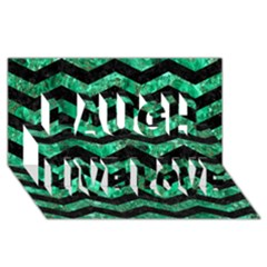 Chevron3 Black Marble & Green Marble Laugh Live Love 3d Greeting Card (8x4) by trendistuff