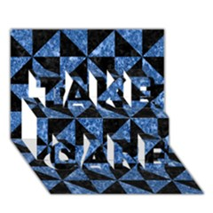 Triangle1 Black Marble & Blue Marble Take Care 3d Greeting Card (7x5)