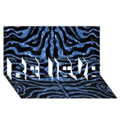 Skin2 Black Marble & Blue Marble (r) Believe 3d Greeting Card (8x4) by trendistuff