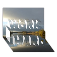 View   On The Lake Work Hard 3d Greeting Card (7x5)  by Costasonlineshop
