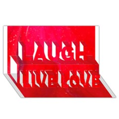 Red And Beautiful Laugh Live Love 3d Greeting Card (8x4)  by timelessartoncanvas