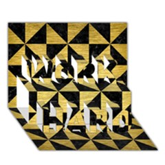 Triangle1 Black Marble & Gold Brushed Metal Work Hard 3d Greeting Card (7x5)