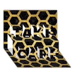 Hexagon2 Black Marble & Gold Brushed Metal Take Care 3d Greeting Card (7x5)