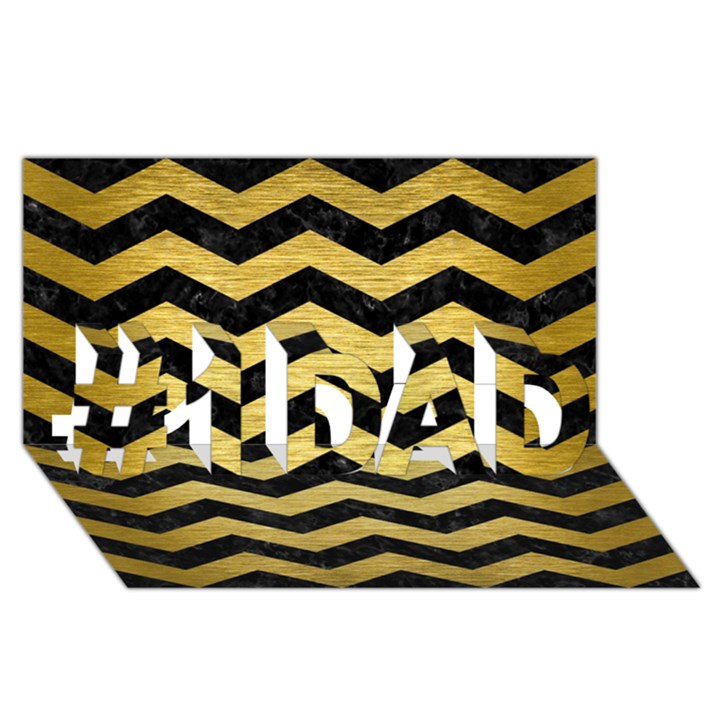 CHEVRON3 BLACK MARBLE & GOLD BRUSHED METAL #1 DAD 3D Greeting Card (8x4)