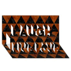 Triangle3 Black Marble & Brown Burl Wood Laugh Live Love 3d Greeting Card (8x4)