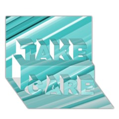 Teal And White Fun Take Care 3d Greeting Card (7x5)  by timelessartoncanvas