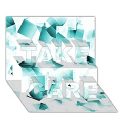Modern Teal Cubes Take Care 3d Greeting Card (7x5)  by timelessartoncanvas