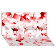 Modern Red Cubes Believe 3d Greeting Card (8x4)  by timelessartoncanvas