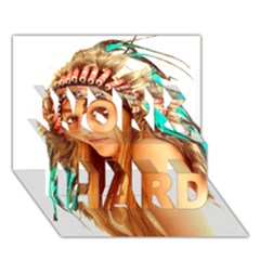 Indian 27 Work Hard 3d Greeting Card (7x5)  by indianwarrior