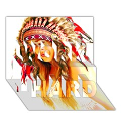 Indian 26 Work Hard 3d Greeting Card (7x5)  by indianwarrior