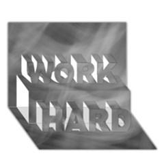 Gray Fog Work Hard 3d Greeting Card (7x5)  by timelessartoncanvas