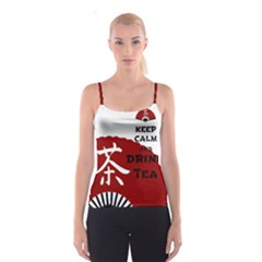 Keep Calm And Drink Tea   Asia Edition Spaghetti Strap Tops by LetsDanceHaveFun