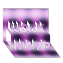New 3 Work Hard 3d Greeting Card (7x5)  by timelessartoncanvas