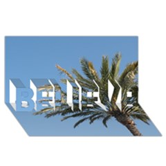 Tropical Palm Tree  Believe 3d Greeting Card (8x4)