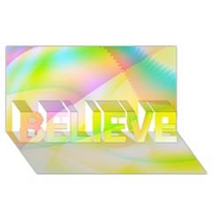 New 6 Believe 3d Greeting Card (8x4)  by timelessartoncanvas