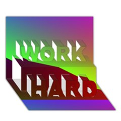 New 8 Work Hard 3d Greeting Card (7x5)  by timelessartoncanvas