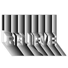 New 14 Believe 3d Greeting Card (8x4)  by timelessartoncanvas