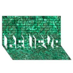 Brick1 Black Marble & Green Marble (r) Believe 3d Greeting Card (8x4)