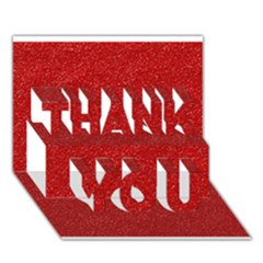 Festive Red Glitter Texture Thank You 3d Greeting Card (7x5)  by yoursparklingshop