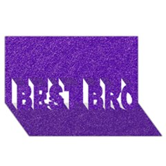 Festive Purple Glitter Texture Best Bro 3d Greeting Card (8x4)  by yoursparklingshop