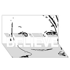 Portrait Black And White Girl Believe 3d Greeting Card (8x4)  by yoursparklingshop
