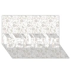 Elegant Seamless Floral Ornaments Pattern Believe 3d Greeting Card (8x4)  by TastefulDesigns