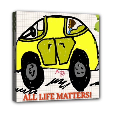 All Life Matters! Mini Canvas 8  X 8  by SugaPlumsEmporium