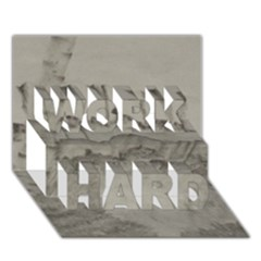 Peace In The Valley  Work Hard 3d Greeting Card (7x5)