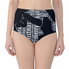 Funny Santa Black And White Typography High Waist Bikini Bottoms by yoursparklingshop