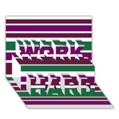 Purple Green Stripes Work Hard 3d Greeting Card (7x5)  by BrightVibesDesign