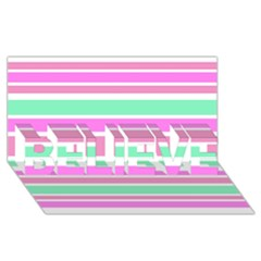 Pink Green Stripes Believe 3d Greeting Card (8x4)  by BrightVibesDesign