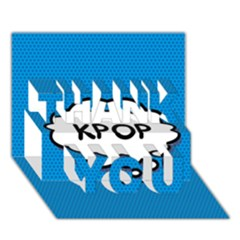 Comic Book Kpop Blue Thank You 3d Greeting Card (7x5)  by ComicBookPOP