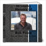 Memory of Bob - 8x8 Photo Book (20 pages)