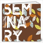 SEMINARY :) - 12x12 Photo Book (20 pages)
