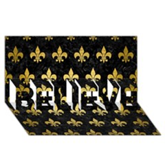 Royal1 Black Marble & Gold Brushed Metal (r) Believe 3d Greeting Card (8x4)