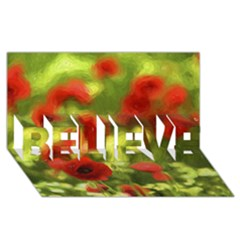 Poppy Vi Believe 3d Greeting Card (8x4)  by colorfulartwork