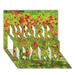 Poppy Vii Work Hard 3d Greeting Card (7x5)  by colorfulartwork