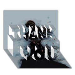 He Never Came Thank You 3d Greeting Card (7x5)  by lvbart