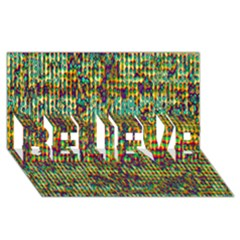 Multicolored Digital Grunge Print Believe 3d Greeting Card (8x4)  by dflcprints