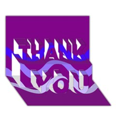 Purple Waves Thank You 3d Greeting Card (7x5)  by Valentinaart